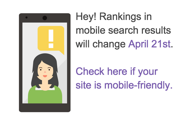 Google Webmaster Graphic about April 21 15 Change to Mobile Search
